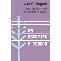 On Becoming a Person by Carl Rogers, 9781845290573