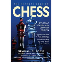 The Mammoth Book of Chess by Graham Burgess, 9781845299316