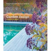 Garden Design: A Book of Ideas by Heidi Howcroft, 9781845339210