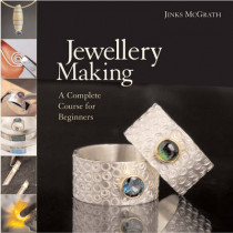 Jewellery Making: A Complete Course for Beginners by Jinks McGrath, 9781845432386