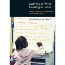 Learning to Write/Reading to Learn: Scaffolding Democracy in Literacy Classrooms by J. R. Martin, 9781845531447