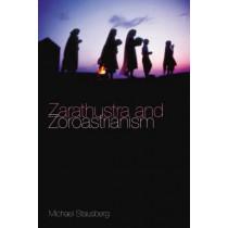 Zarathustra and Zoroastrianism by Michael Stausberg, 9781845533205