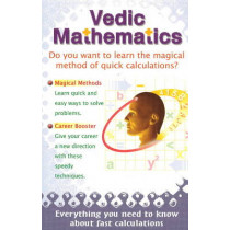 Vedic Mathematics: Everything You Need to Know About Fast Calculations by Pradeep Kumar, 9781845572204