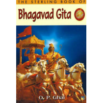 The Sterling Book of Bhagavad Gita by O. P. Ghai, 9781845574260