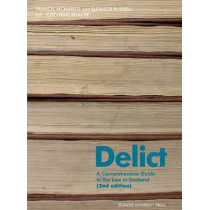Delict: A Comprehensive Guide to the Law in Scotland by Frank McManus, 9781845860424