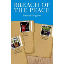 Breach of the Peace by Pamela R. Ferguson, 9781845861490