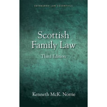 Scottish Family Law: A Clear and Concise Introductory Guide for Students of Family Law in Scotland by Professor Kenneth McKNorrie, 9781845861537