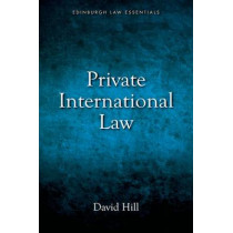 Private International Law Essentials by David Hill, 9781845862343