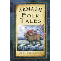 Armagh Folk Tales by Frances Quinn, 9781845888145