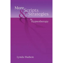 More Scripts & Strategies in Hypnotherapy by Lynda Hudson, 9781845903916