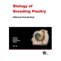 Biology of Breeding Poultry by Paul Hocking, 9781845933753