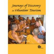 Journeys of Discovery in Volunteer Tourism: International Case Study Perspectives by Kevin Lyons, 9781845933807