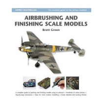 Airbrushing and Finishing Scale Models by Brett Green, 9781846031991
