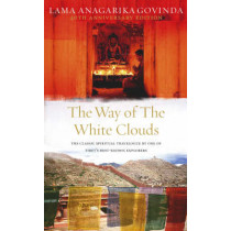 The Way Of The White Clouds by Lama Anagarika Govinda, 9781846040115