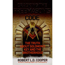 Cracking the Freemason's Code: The Truth About Solomon's Key and the Brotherhood by Robert Cooper, 9781846040498