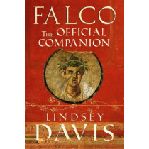 Falco: The Official Companion by Lindsey Davis, 9781846056734