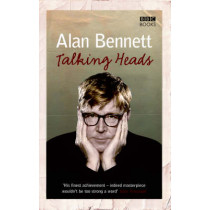 Talking Heads by Alan Bennett, 9781846072598