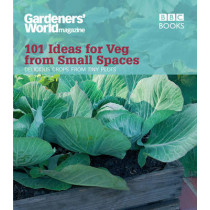 Gardeners' World: 101 Ideas for Veg from Small Spaces by Jane Moore, 9781846077326