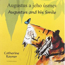 Augustus and His Smile in Slovakian and English by Catherine Rayner, 9781846111907