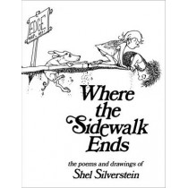 Where the Sidewalk Ends by Shel Silverstein, 9781846143847
