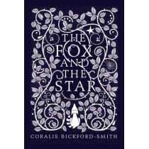 The Fox and the Star by Coralie Bickford-Smith, 9781846148507