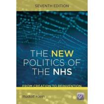 The New Politics of the NHS, Seventh Edition by Rudolf Klein, 9781846197710