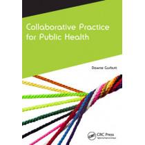 Collaborative Practice for Public Health by Dawne J. Gurbutt, 9781846198946