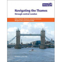 Navigating the Thames Through London by Robert Ludlow, 9781846234897