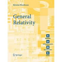 General Relativity by Nicholas Woodhouse, 9781846284861
