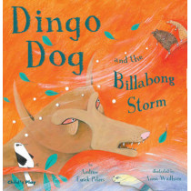 Dingo Dog and the Billabong Storm by Andrew Fusek Peters, 9781846432477