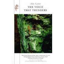 The Voice That Thunders by Alan Garner, 9781846554728