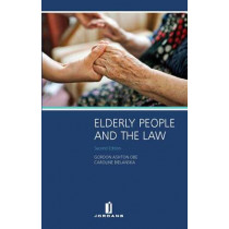 Elderly People and the Law by Gordon Ashton, OBE, 9781846617225