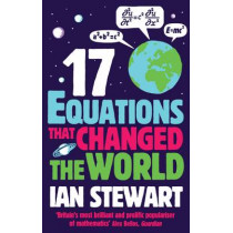 Seventeen Equations that Changed the World by John Davey, 9781846685323