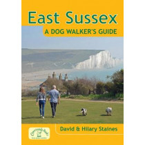 East Sussex a Dog Walker's Guide by David Staines, 9781846743375