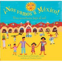 Nos Vamos a Mexico! by Laurie Krebs, 9781846860140