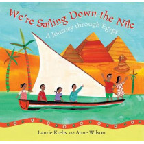 We're Sailing Down the Nile by Laurie Krebs, 9781846861949
