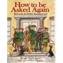 How to be Asked Again by Rosie Nickerson, 9781846890574