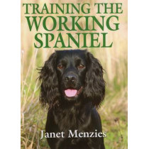 Training the Working Spaniel by Janet Menzies, 9781846890703