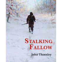Stalking Fallow by John Thornley, 9781846892240