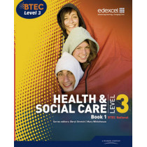 BTEC Level 3 National Health and Social Care: Student Book 1 by Beryl Stretch, 9781846907463