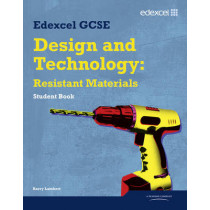 Edexcel GCSE Design and Technology Resistant Materials Student book by Barry Lambert, 9781846907555