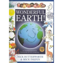 Wonderful Earth!: An Interactive Book for Hours of Fun Learning by Nick Butterworth, 9781846943140