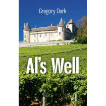 Al's Well by Gregory Dark, 9781846948312
