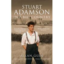 Stuart Adamson: In a Big Country by Glen Allan, 9781846971914