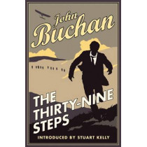 The Thirty-Nine Steps: Authorised Edition by John Buchan, 9781846971983