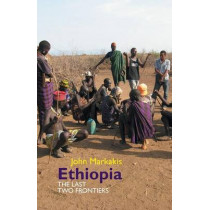 Ethiopia - The Last Two Frontiers by John Markakis, 9781847010742