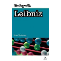 Starting with Leibniz by Roger Woolhouse, 9781847062031