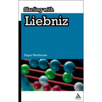 Starting with Leibniz by Roger Woolhouse, 9781847062048