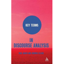 Key Terms in Discourse Analysis by Paul Baker, 9781847063212