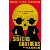 The Sisters Brothers by Patrick deWitt, 9781847083197